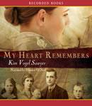 My Heart Remembers (Unabridged) Audiobook, by Kim Vogel-Sawyer