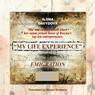 My Life Experience: Book 1: Emigration (Unabridged), by Ilona Davydova