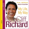 My Life, My Way Audiobook, by Cliff Richard
