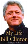 My Life, Volume II (Unabridged), by Bill Clinton