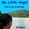 My Little Angel (Unabridged), by Rick Bennette