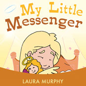 My Little Messenger (Unabridged) Audiobook, by Laura Blake Murphy