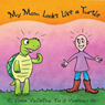 My Mom Looks Like a Turtle (Unabridged), by Yvette VanDerBrink