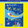 My Mums from Planet Pluto (Unabridged), by Gwyneth Rees