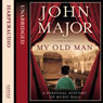 My Old Man: A Personal History of Music Hall (Unabridged) Audiobook, by John Major