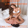 My Other Daddy and My Other Mother (Unabridged) Audiobook, by Carl East