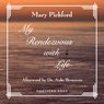 My Rendezvous with Life (Unabridged) Audiobook, by Mary Pickford