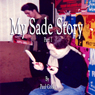 My Sade Story, Part 1 (Unabridged) Audiobook, by Paul Cooke