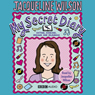 My Secret Diary (Unabridged), by Jacqueline Wilson