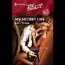 My Secret Life (Unabridged), by Lori Wilde
