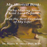 My Shortest Book: Why Making Jesus Christ My Lord & Savior Was the Best Decision of My Life (Unabridged) Audiobook, by Dr. Martin W. Oliver