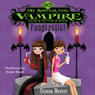 My Sister the Vampire #2: Fangtastic! (Unabridged) Audiobook, by Sienna Mercer
