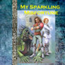 My Sparkling Misfortune, Volume 1 (Unabridged) Audiobook, by Laura Lond