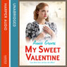 My Sweet Valentine (Unabridged) Audiobook, by Annie Groves