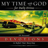 My Time With God for Daily Drives: Vol. 1: 20 Personal Devotions to Refuel Your Day (Unabridged), by Thomas Nelson