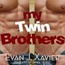 My Twin Brothers (Unabridged), by Evan J. Xavier