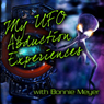 My UFO Abduction Experiences with Bonnie Meyer Audiobook, by Bonnie Meyer