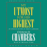 My Utmost for His Highest: An Updated Edition in Todays Language (Unabridged) Audiobook, by Oswald Chambers