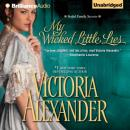 My Wicked Little Lies (Unabridged) Audiobook, by Victoria Alexander