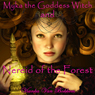 Myka the Goddess Witch and Nereid of the Forest (Unabridged) Audiobook, by Vianka Van Bokkem