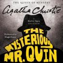The Mysterious Mr. Quin: A Harley Quin Collection (Unabridged) Audiobook, by Agatha Christie