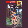 Mystery at Bear Lake: Barclay Family Adventures (Unabridged) Audiobook, by Ed Hanson