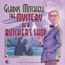The Mystery of a Butchers Shop (Unabridged), by Gladys Mitchell