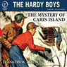 The Mystery of Cabin Island: The Hardy Boys, Book 8 (Unabridged) Audiobook, by Franklin W. Dixon