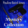 Mystery Collection (Unabridged) Audiobook, by Pauline Baird Jones