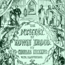 The Mystery of Edwin Drood (Unabridged), by Charles Dickens