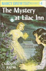 The Mystery at Lilac Inn: Nancy Drew Mystery Stories 4 (Unabridged), by Carolyn Keene