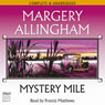 Mystery Mile (Unabridged) Audiobook, by Margery Allingham