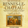 The Mystery of Rennes-Le-Chateau Audiobook, by Stewart Ferris