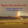 Mystic Secrets Revealed: 53 Keys to Spiritual Growth and Personal Development (Unabridged) Audiobook, by Edwin Harkness Spina