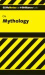 Mythology: CliffNotes (Unabridged) Audiobook, by James Weigel Jr.