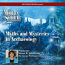 Myths & Mysteries in Archaeology (Unabridged) Audiobook, by Professor Susan Johnston