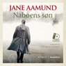 Naboens son (Neighbors Son) (Unabridged), by Jane Aamund