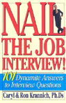 Nail the Job Interview: 101 Dynamite Answers to Interview Questions Audiobook, by Caryl