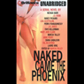 Naked Came the Phoenix: A Serial Novel (Unabridged), by Marcia Talley
