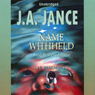 Name Withheld: J. P. Beaumont Series, Book 13 (Unabridged), by J.A. Jance