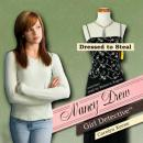 Nancy Drew Girl Detective: Dressed to Steal (Unabridged), by Carolyn Keen