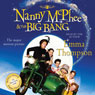 Nanny McPhee and The Big Bang (Unabridged), by Emma Thompson