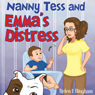 Nanny Tess and Emmas Distress (Unabridged) Audiobook, by Helen E. Bingham
