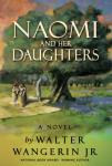 Naomi and Her Daughters: A Novel (Unabridged) Audiobook, by Walter Wangerin Jr.
