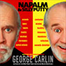Napalm & Silly Putty Audiobook, by George Carlin