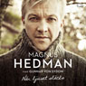 Nar ljuset slacks (When the Lights Go Down) (Unabridged), by Magnus Hedman
