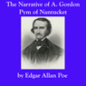 The Narrative of A. Gordon Pym of Nantucket (Unabridged) Audiobook, by Edgar Allan Poe