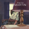 With a Narrow Blade (Unabridged), by Faith Martin