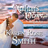 Nathans Vow: Search For Love, Book 1 (Unabridged), by Karen Rose Smith
