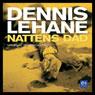 Nattens dad (Night Deed) (Unabridged), by Dennis Lehane